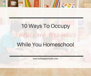 Homeschooling with Toddlers and Preschoolers Underfoot