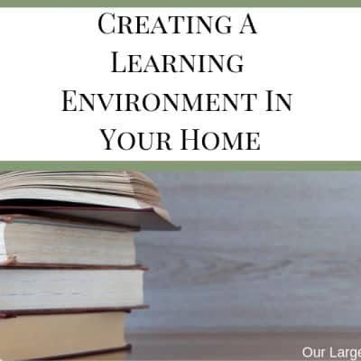 Creating A Learning Environment In Your Home