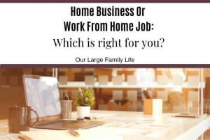 Home Business or Work From Home job: which one is right for you?