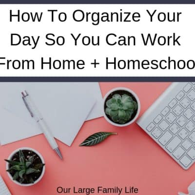 Organizing Your Day To Work From Home