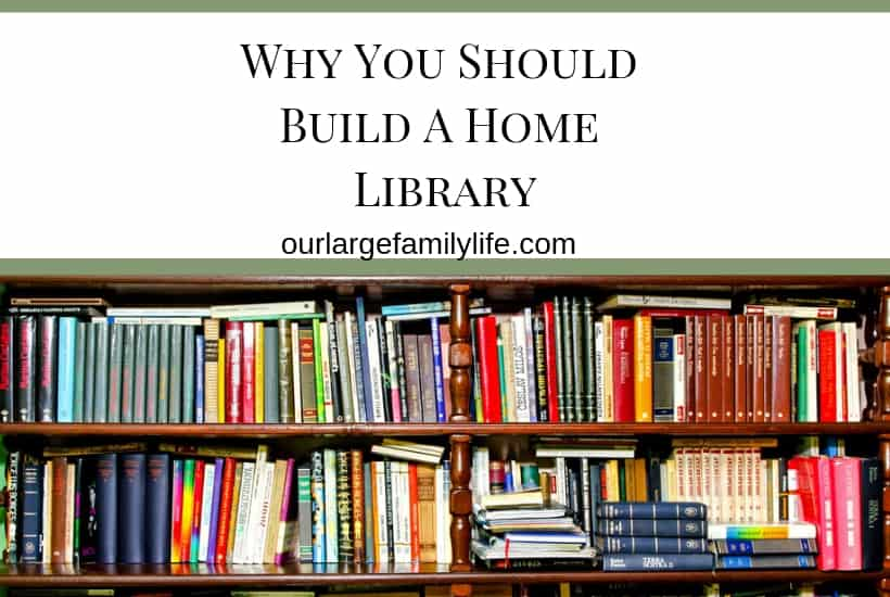 Why You Should Build A Home Library