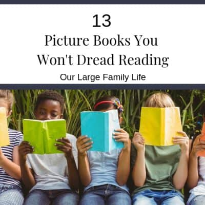 13 Picture Books That You Won't Dread Reading.