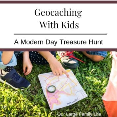 Geocaching With Kids – A Modern Day Treasure Hunt